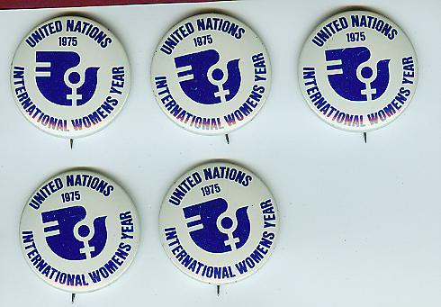 Womens Buttons (5) United Nations International Womens Year