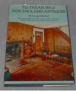Reference Book Treasury of New England Antiques G. Michael  - $9.95