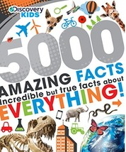 5000 Amazing Facts (Discovery Kids) Parragon Books - $34.15