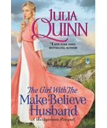 The Girl with the Make-Believe Husband : A Bridgerton Prequel - $19.95