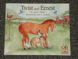 Twist and Ernest by Laura T. Barnes HB DJ - $2.50