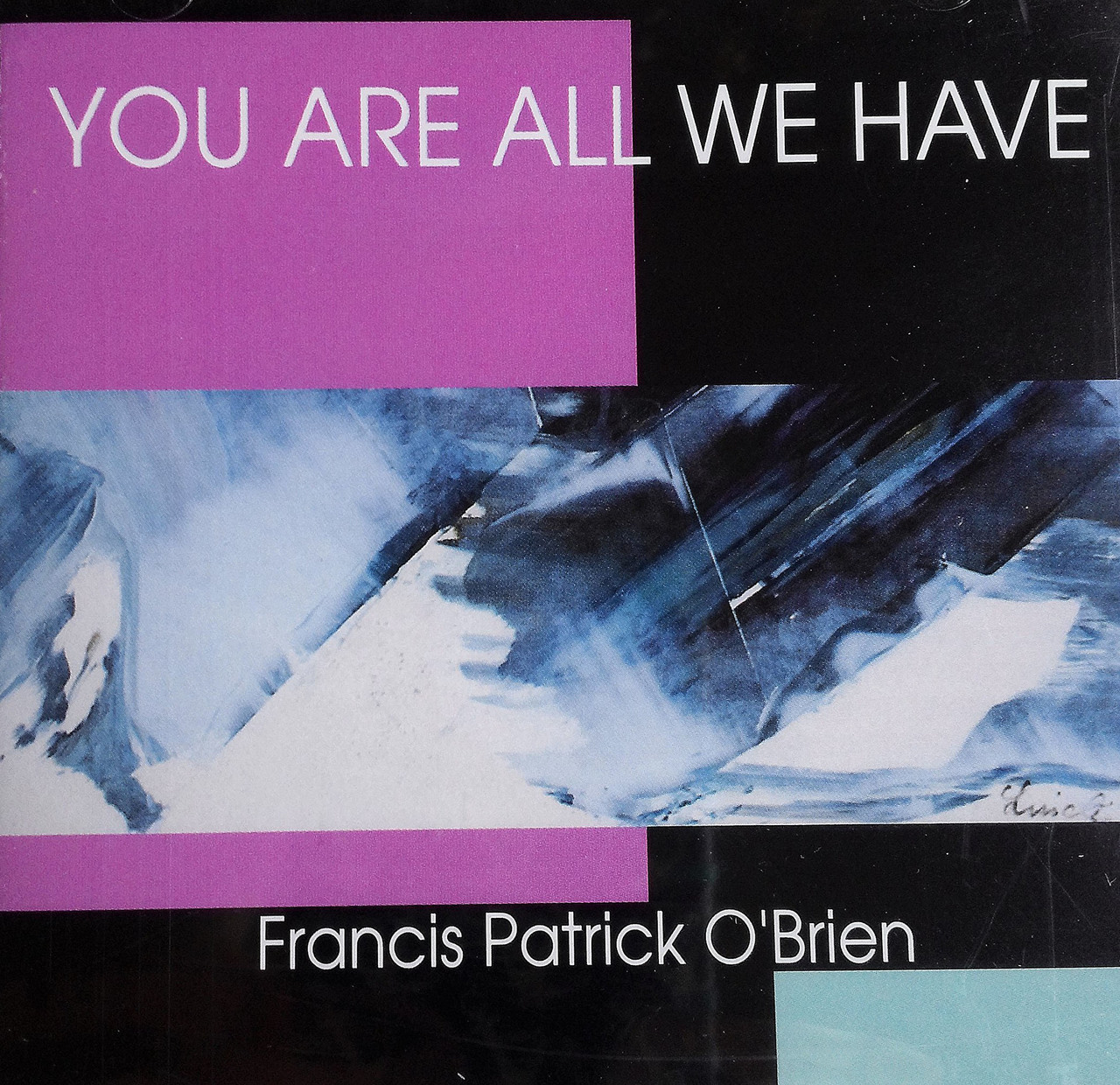 You are all we have by francis patrick o brien