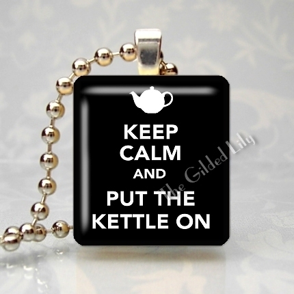 KEEP CALM AND PUT THE KETTLE ON - TEA Scrabble Pendant