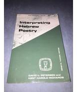 INTERPRETING HEBREW POETRY By David L Petersen & Kent Harold Richards; 1... - $6.95