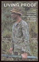Living Proof: The Exciting Story of Vietnam Hero Lt. Clebe McClary Clebe McClary image 1