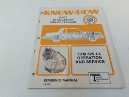1981 Buick Know How THM 325 4-L Operation and Service KH-45R Reference M... - $29.99