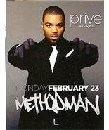 Methodman @ PRIVE Planet Hollywood Vegas Promo card - $1.95