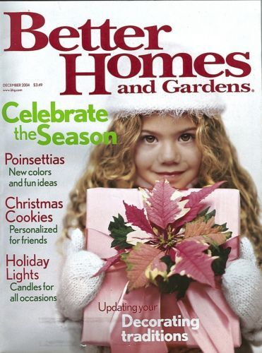 BETTER HOMES AND GARDENS 2004-DECEMBER-CELEBRATE THE SEASON;HOLIDAY LIGHTS;DECOR