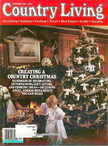 COUNTRY LIVING-1993 DECEMBER-CREATING A COUNTRY CHRISTMAS-100's of IDEAS;CRAFTS