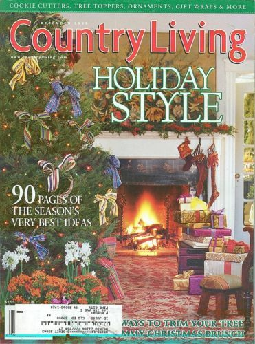 COUNTRY LIVING-1999 DECEMBER-90 PAGES OF THE SEASON'S VERY BEST IDEAS;HOLIDAY ST