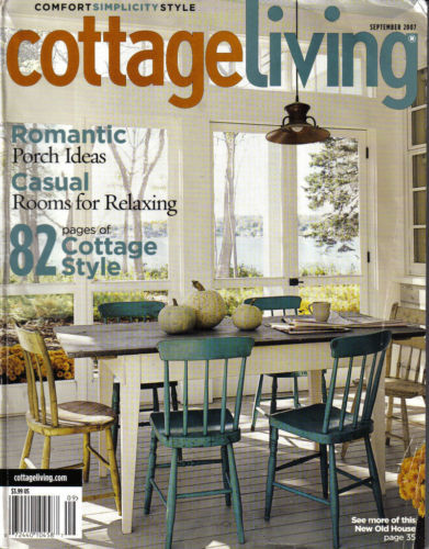 Cottage Living Magazine September 2007 #26;PORCH IDEAS;CASUAL ROOMS;COTTAGE STYL