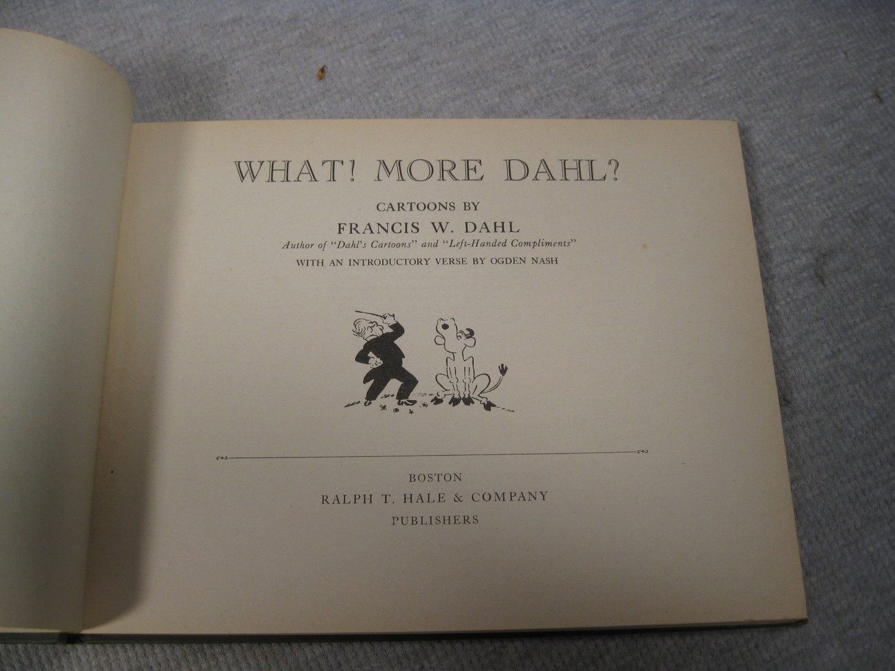 Dahl's Boston and What! More Dahl? Francis W. Dahl Charles W. Morton