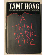 A Thin Dark Line by Tami Hoag (1997, Hardcover) - $6.00