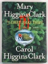 Mary Higgins Clark The Christmas Thief HC New - $5.00