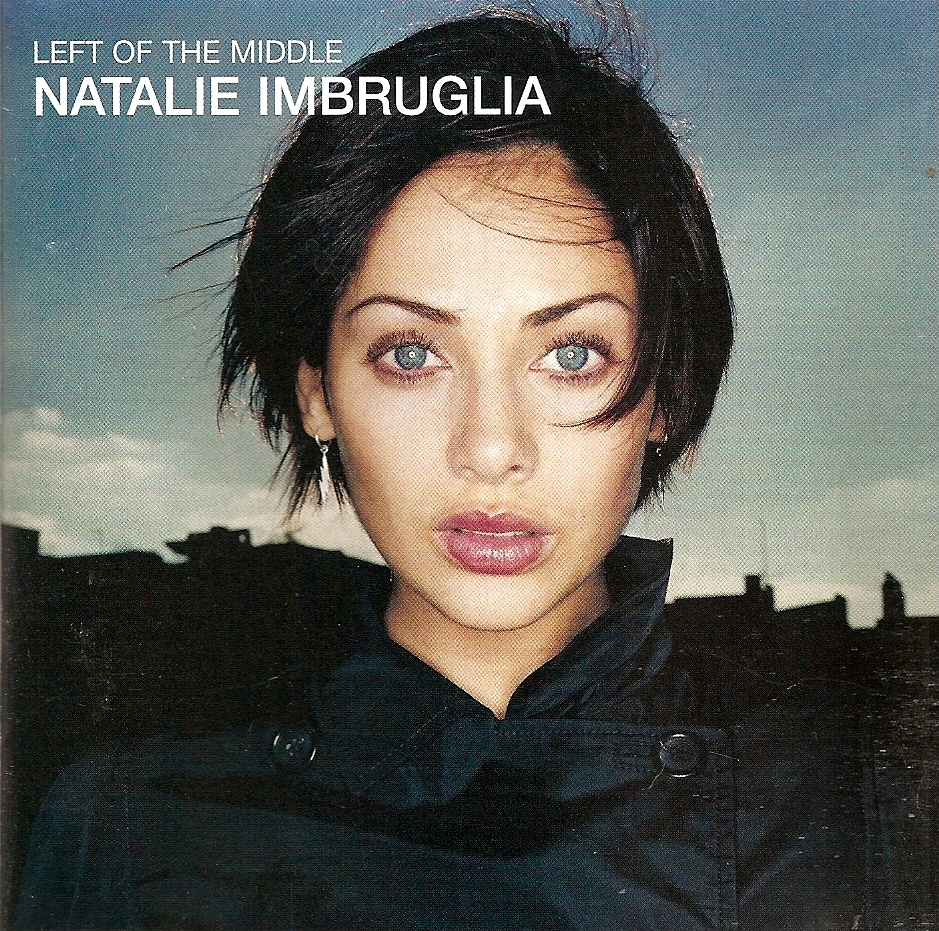 CD--Left of the Middle by Natalie Imbruglia