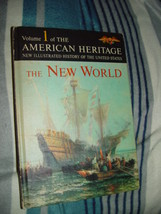Volume1 American Heritage The New World  1963 Hardcover - $19.75