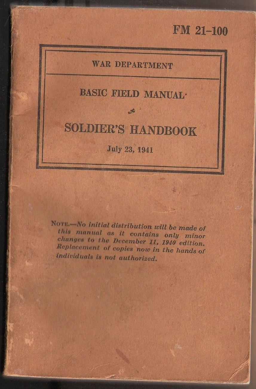 FM 21-100 War Department Basie Field Manual Soldier's Handbo