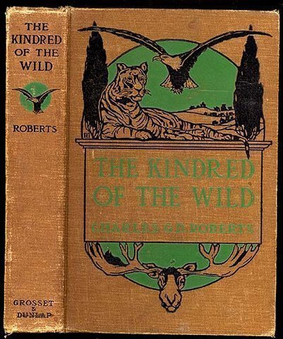 1902 The Kindred of the Wild  A Book of Animal Life by Charles G. D. Roberts image 2
