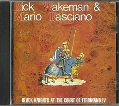 Black Knights at the Court of Ferdinand IV CD Rick Wakeman and Mario Fas... - $14.90