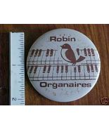 "Robbinsdale Robin Organaires Pinback Button 2-1/4"" - $3.00"