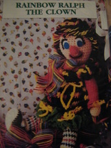 Rainbow Ralph The Clown Crochet Pattern 1991 Annies Attic Out Of Print Cute - $10.00