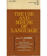 The Use and Misuse of Language  - $3.99