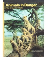 Animals in Danger, Trying to Save Our Wildlife, National Geo - $5.20