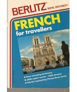 French for Travellers [Paperback] Charles Berlitz  - $2.99