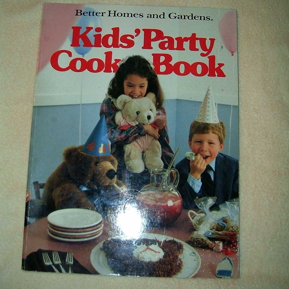 Better Homes And Gardens Kids Party Cookbook Cookbooks