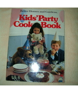 Better Homes and Gardens Kids Party Cookbook - $4.50