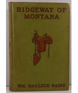 Ridgway of Montana by William MacLeod Raine  - $4.99