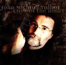 CAVE OF THE HEART by John Michael Talbot