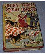 Leo Edwards Jerry Todd's Poodle Parlor 1938 Juvenile Series Book  - $24.95
