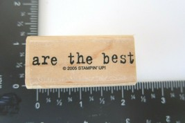 Rubber Stamp Stampin Up 2005 Are The Best Friendship Friends Typewriter Font - $7.00