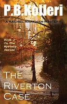 The Riverton Case: Book 3 - Rachel Markham Mystery Series (Volume 3) [Pa... - $11.87