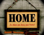 home is where you hang your broom   sign93 619 thumb155 crop