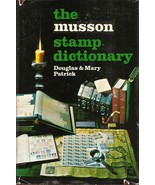 BOOK--MUSSON STAMP DICTIONARY by Douglas & Mary Patrick 1972 - $9.99