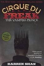 Cirque Du Freak #6: The Vampire Prince: Book 6 in the Saga of Darren Sha... - $4.93