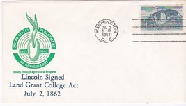 Lincoln Signed Land Grant College Act 100th Anniv. Washington, Dc July 2, 1962 - $1.78