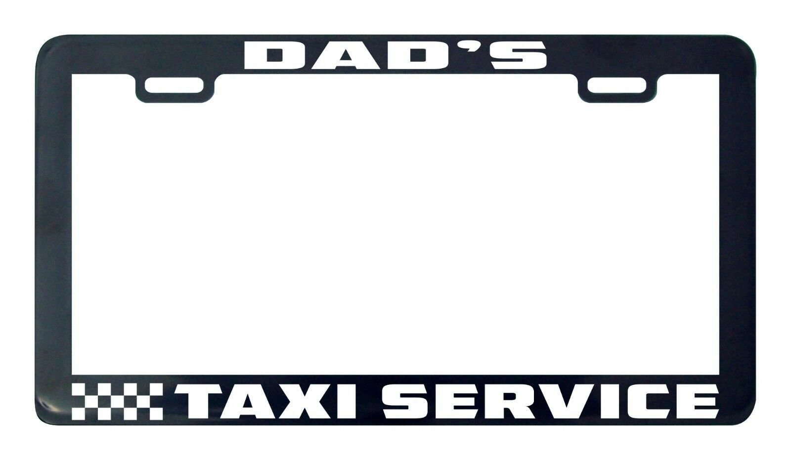Primary image for Dad's taxi service license plate frame holder tag