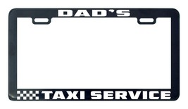 Dad's taxi service license plate frame holder tag - $5.99