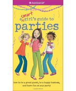 A Smart Girl's Guide to Parties (Smart Girl's Guides) [Paperback] Apryl ... - $9.85