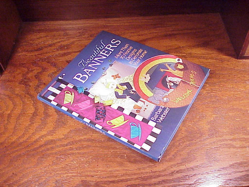 Beautiful Banners HB Book, Barbara Webster, 70 designs
