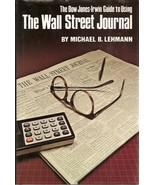 The Dow Jones-Irwin Guide to Using the Wall Street Journal b - $4.99