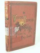 1880'S Mary Howitt WITH THE FLOWERS poetry poems victorian binding - $29.99
