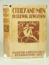 1927 Ludwig Lewisohn CITIES AND MEN HBDJ 1ST li... - $71.50