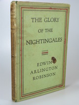 1930 Edwin Arlington Robinson GLORY of the NIGHTINGALES 1st edition DJ - $74.99
