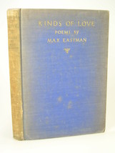 1931 Max Eastman KINDS OF LOVE poetry poems 1st... - $44.99