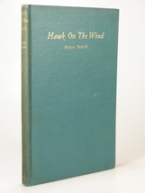 1938 August Derleth HAWK ON THE WIND poetry poems HC - $49.99