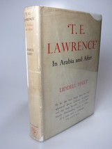 1945 Liddell Hart TE T. E. LAWRENCE In ARABIA and AFTER ARAB REVOLT HBDJ - $54.99